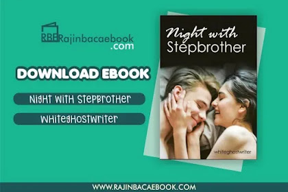Download Novel Night With Stepbrother By Whiteghostwriter Pdf