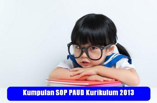 Kumpulan SOP PAUD Kurikulum 2013