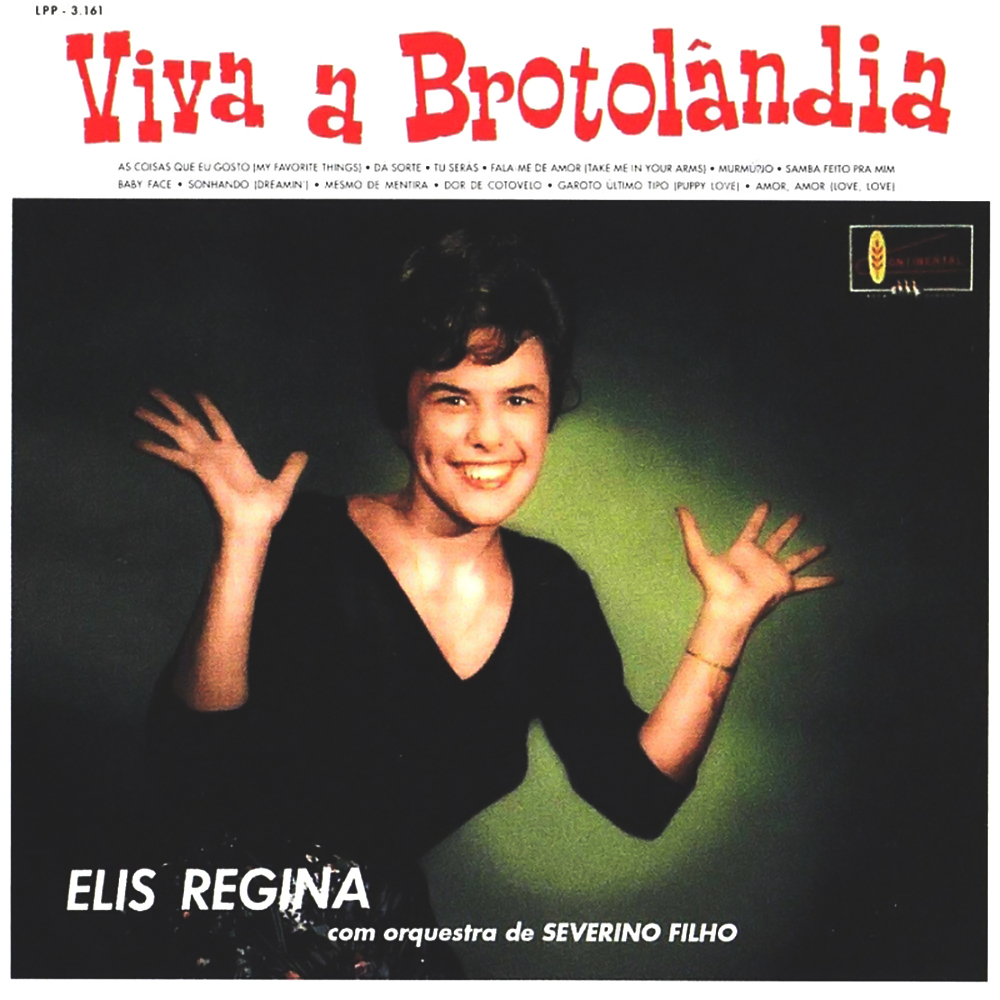 Elis Regina - Viva a Brotolândia [1961]