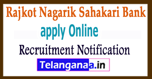 RNSB Rajkot Nagarik Sahakari Bank Recruitment Notification 2017