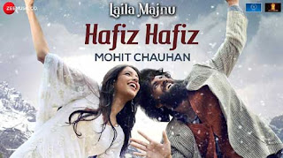 Hafiz Hafiz Song Lyrics | Laila Majnu |   | Bollywood Song