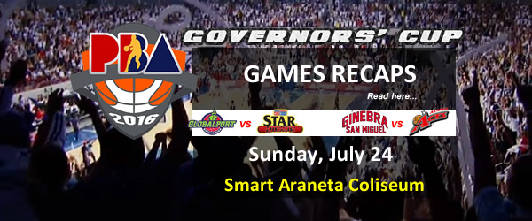 List of PBA Games Sunday July 24, 2016 @ Smart Araneta Coliseum