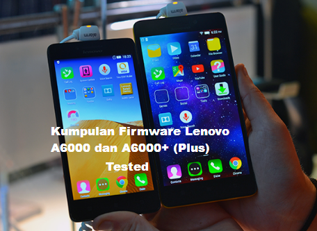 Download Firmware Hp Lenovo A 6000