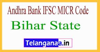 Andhra Bank IFSC MICR Code Bihar State