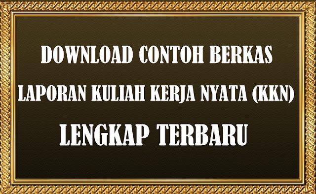 Download Contoh Berkas Laporan KKN Lengkap Terbaru