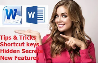 Become MS Word Master by using these Tips, Trick & Shortcuts (Word 2003-2016)  • Ctrl+Shift+F9: Clear All formatting   • Type Three hyphens and press enter  • Double click : Write anywhere  • Center Signature  • Ctrl+F9 : Calculate  • Ctrl+Space : Remove formatting  • Ctrl + Delete : Delete the whole word  • Auto Correct : Select-File-Option-Proofing-AutoCorrect   • Shift+F3 : Make small to capital to small  • Portrait & Landscape  • Arrow mark : --> ==> • Convert table to text  • Convert text to table  • Ctrl+G: Convert Line to Paragraph  • Multiple copy : Clipboard  • Calculate :  • Save as pdf • Send email  • Tell me what you want to do  • Change Default File location ; file-option-save   Cltr+Shift + Superscript (select text) Cltr + Subscript (select text) Alt+P+S+P Page Setup Alt+O+P+B Change Paragraph Space Alt+O+N Insert bullet Alt+I,S Insert symbol Alt+W+R Show/Hide Ruler. Alt+N+T Insert Table  Alt+A+O Calculate  Alt+A+I+A Insert row Alt+A+P Insert Column Alt+A+D+R Delete row Alt+A+D+C Delete column Ctrl+Shift+Enter Split table Alt+A+M Merge row and column Menu Spell check Ctrl+1 Single line spacing Ctrl+2 Double line spacing Ctrl+5 1.5 line spacing Ctrl+Shift+G Word Count Alt+A+S Sort Alphabetically   Become MS Word Master by using these Tips, Trick & Shortcuts (Word 2003-2016), all shortcut key for ms word 2016, best new tips & tricks for ms word, 2019 tips & tricks for ms word, how to learn ms word, become ms word master, Microsoft Word, word 2007, word 2010, word 2016, table tips, lines, paragraph, formatting, all feature of ms word, new feature tips & tricks of ms word, magical tips of ms word, do work fast in ms word, hidden secrete of ms word,   Tips, Tricks, Shortcut keys & Hidden Secrete of MS Word  #MSWord #Tips&Tricks #Shortcutkeys   Useful Shortcut keys.. watch below video to know more…   Ctrl+Shift+F9 Clear All formatting   Double click Write anywhere Ctrl+Space Remove formatting Ctrl+Delete Delete the whole word Shift+F3 Make small to capital to small Arrow mark --> & hit enter Cltr+Shift + Superscript (select text) Cltr + Subscript (select text) Alt+P+S+P Page Setup Alt+O+P+B Change Paragraph Space Alt+O+N Insert bullet Alt+I,S Insert symbol Alt+W+R Show/Hide Ruler. Alt+N+T Insert Table  Alt+A+O Calculate  Alt+A+I+A Insert row Alt+A+P Insert Column Alt+A+D+R Delete row Alt+A+D+C Delete column Ctrl+Shift+Enter Split table Alt+A+M Merge row and column Menu Spell check Ctrl+1 Single line spacing Ctrl+2 Double line spacing Ctrl+5 1.5 line spacing Ctrl+Shift+G Word Count Alt+A+S Sort Alphabetically   Watch video tutorial… Please like, share & subscribe…