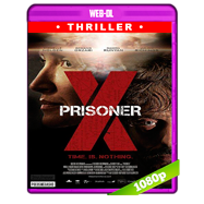 Prisoner X (2016) WEB-DL 1080p Audio Dual Latino-Ingles