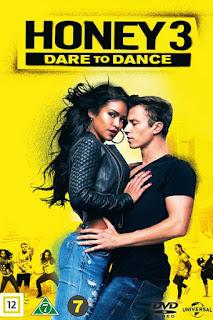 Honey 3: Dare to Dance (2016) – ฮันนี่ ขยับรัก จังหวะร้อน 3 [พากย์ไทย]