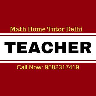Home Tutor Fee in Delhi for Maths?