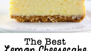 The Best Lemon Cheesecake. Ever
