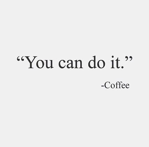 you can do it coffee