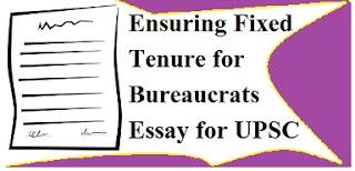 Ensuring Fixed Tenure for Bureaucrats