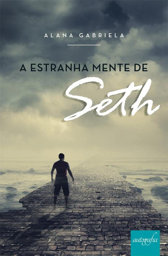 Resenha: A estranha mente de Seth - Alana Gabriela