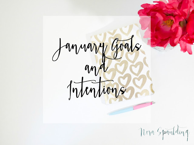 January Goals and Intentions