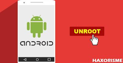 Cara Mudah Unroot Android Tanpa PC Menggunakan Aplikasi
