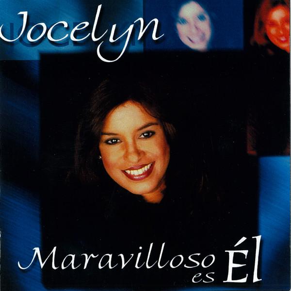 Jocelyn Arias-Maravilloso Es Él-