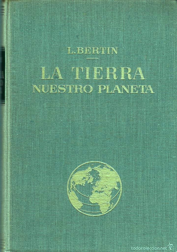 La tierra: Muestro planeta – Leon Bertin