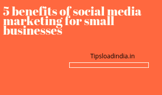 benfits of social media marketing for small businesses