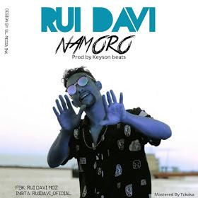 Rui Davi - Namoro (Prod. by Keyson Beatz)