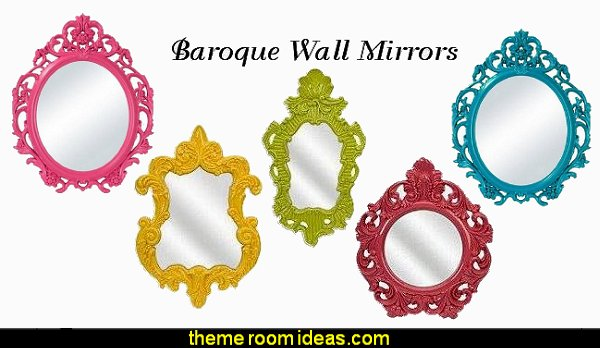 Baroque Wall Mirrors  fun and funky - cute and colorful  - chic and trendy decorating ideas - unique decor - girls bedroom decor - colorful decor - colorful bedrooms - decorating with color