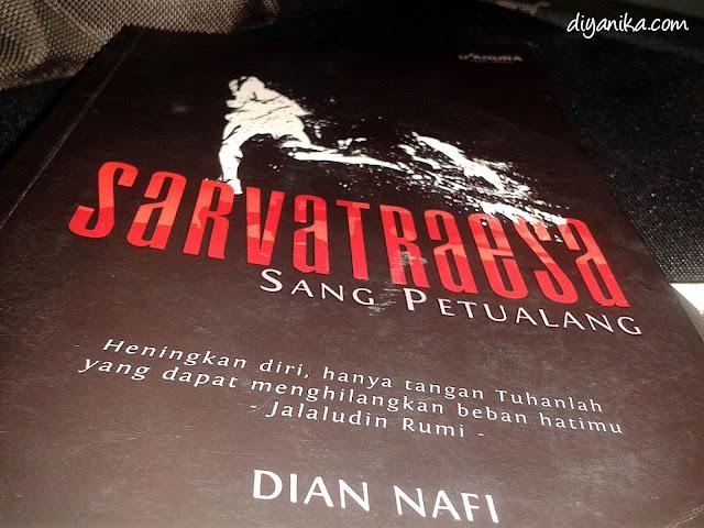 Resensi Novel Sarvatraesa karya Dian Nafi