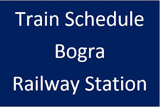 Bogra station train schedule