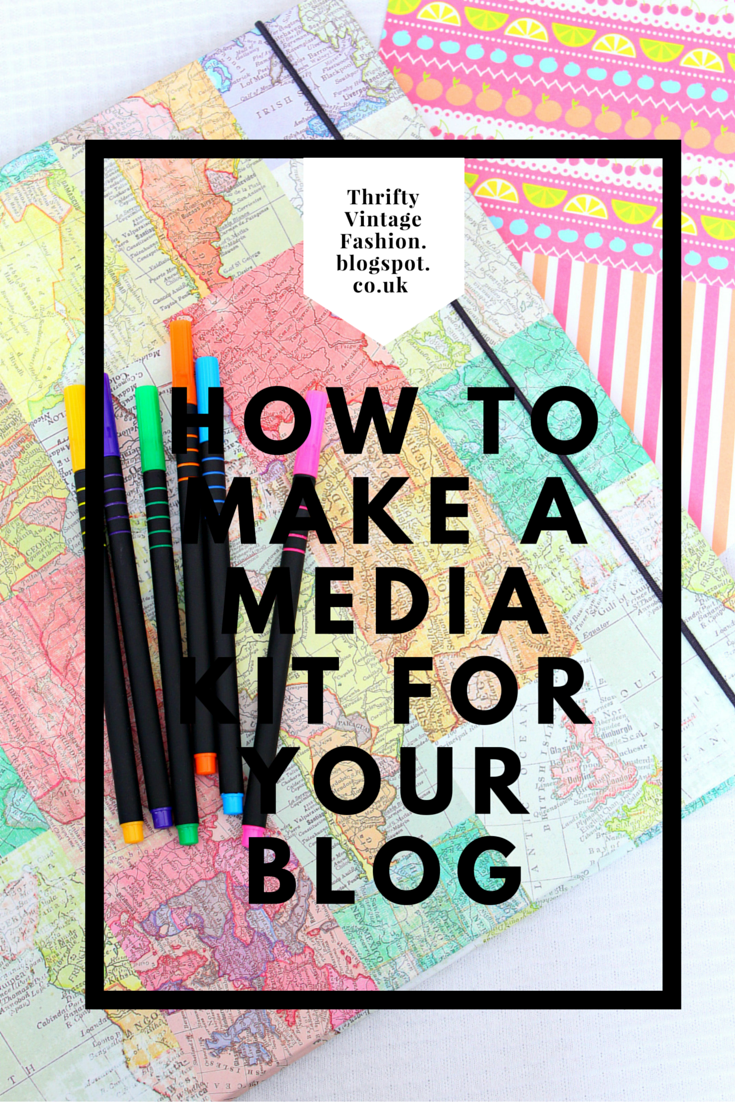 How To Make A Media Kit For Your Blog help advice tips blogger lifestyle beauty