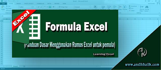 Panduan Dasar Menggunakan Rumus Excel untuk pemula