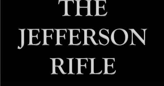 "Brin Classics: ""The Jefferson Rifle"""