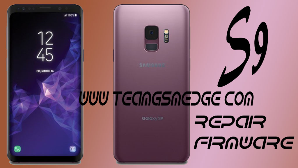 Firmware (SM-G960F) Samsung Galaxy S9 Android 8 0 Full Firmware