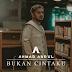 Lirik Lagu Ahmad Abdul - Bukan Cintaku