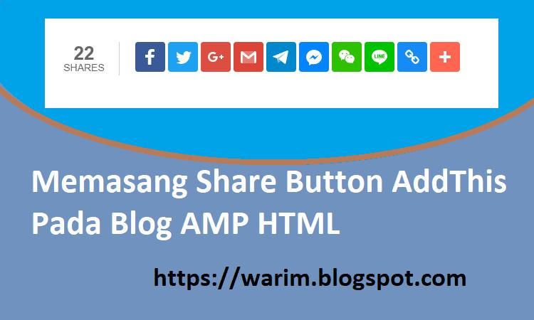 Memasang Share Button AddThis Pada Blog AMP