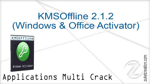 KMSOffline 2.1.2 (Windows & Office Activator)   |  7 MB