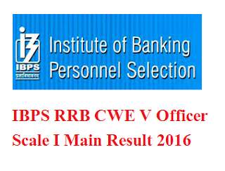 IBPS RRB Officer Scale I Main Result 2016