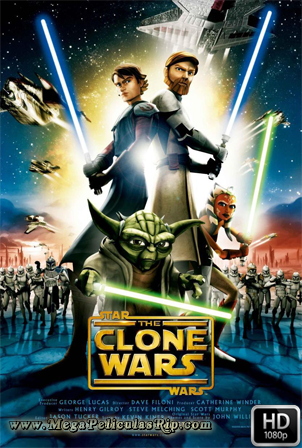Star Wars La Guerra De Los Clones [1080p] [Latino-Ingles] [MEGA]