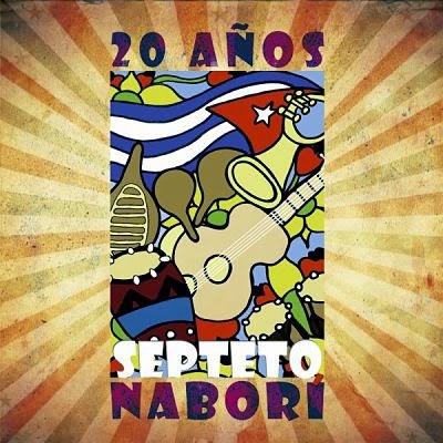 20 AÑOS - SEPTETO NABORI (2014)