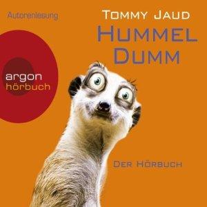 http://www.audible.de/pd/Comedy-Humor/Hummeldumm-Hoerbuch/B004V0ZHE4