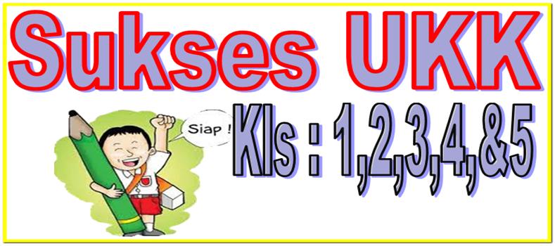 Soal Sd Ukk Uus Uas Kelas 1 2 3 4 Dan Kelas 5 Ktsp Sd Negeri 1 Asemrudung