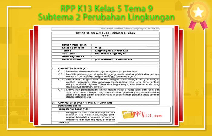RPP K13 Kelas 5 Tema 9 Subtema 2 Perubahan Lingkungan
