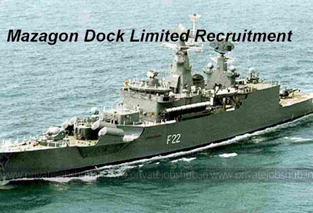 Mazagon Dock Limited Recruitment
