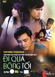 Xem Phim Đi Qua Bóng Tối 2009