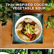 [Recipe] Thai inspired coconut vegetable soup