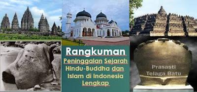 Rangkuman Peninggalan Sejarah Hindu-Buddha dan  Islam di Indonesia Lengkap (Sukses UAS SD/MI)