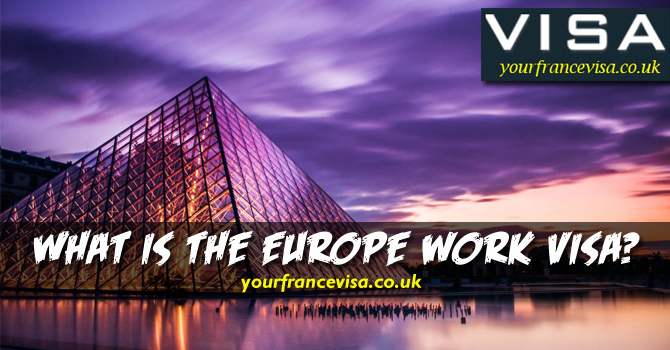 What Is The Europe work Visa?