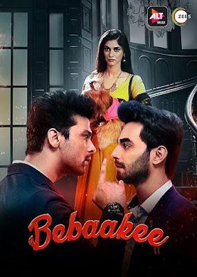 Bebaakee S01 2020 Hindi WEB Series 720p HDRip HEVC x265 ESub [E15]