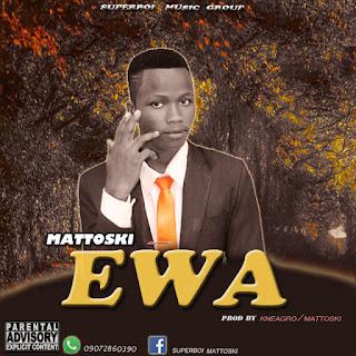 Music: Mattoski Ewa