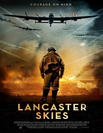 Lancaster Skies (2019) English 480p HDRip x264 300MB ESubs Movie Download