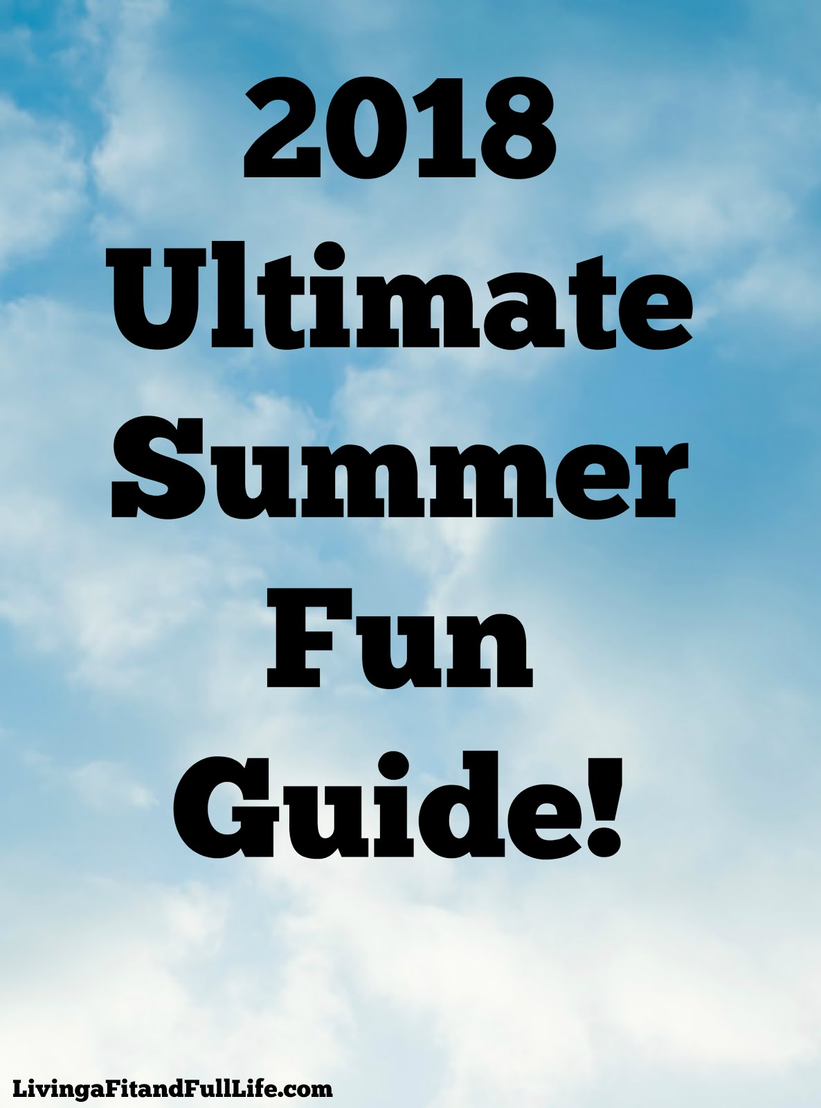 2018 Ultimate Summer Fun Guide!