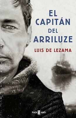 El capitán del Arriluze - Luis de Lezama (2015)