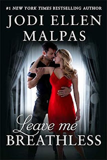 Leave Me Breathless by Jodi Ellen Malpas